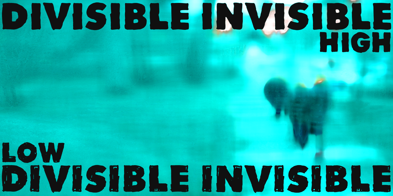 Divisible Invisible