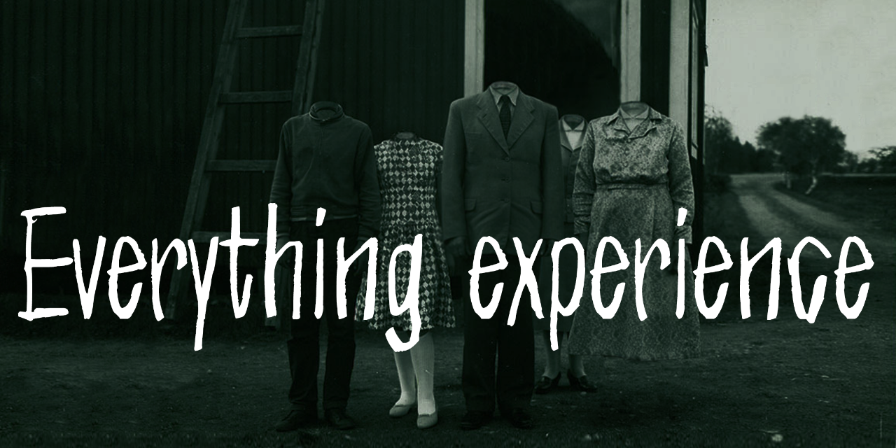 Everything experience